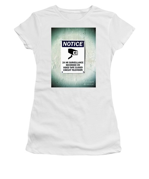 Women's T-Shirt featuring the photograph Surveillance Sign On Concrete Wall by Bryan Mullennix