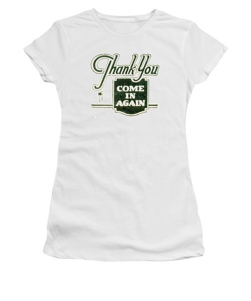 Women's T-Shirt (Junior Cut) featuring the digital art Thank You-come In Again by Cathy Anderson