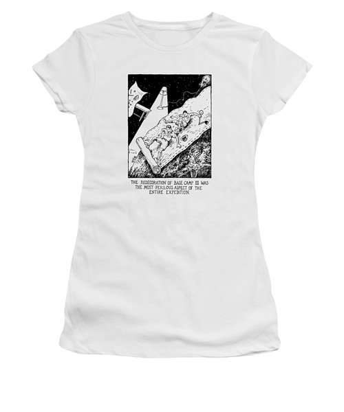 The Redecoration Of Base Camp IIi Was The Most Women's T-Shirt