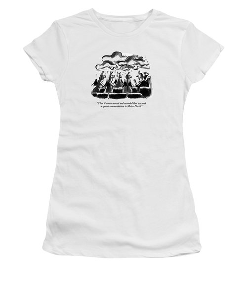 Then It's Been Moved And Seconded That We Send Women's T-Shirt