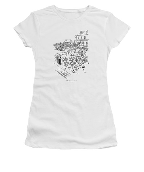 There's More Inside Women's T-Shirt