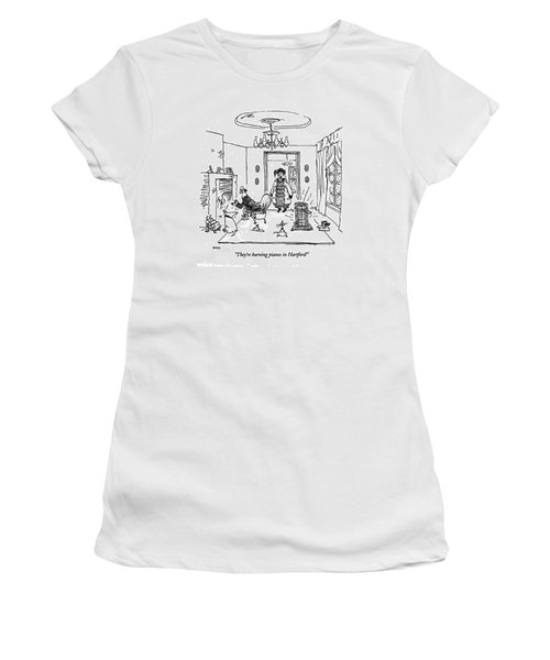 They're Burning Pianos In Hartford! Women's T-Shirt