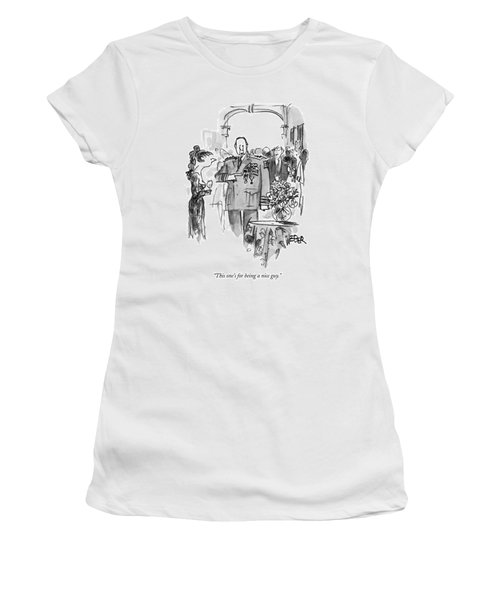 This One's For Being A Nice Guy Women's T-Shirt