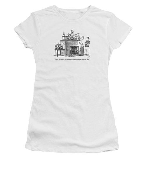 Those?  Oh, Just A Few Souvenirs Women's T-Shirt