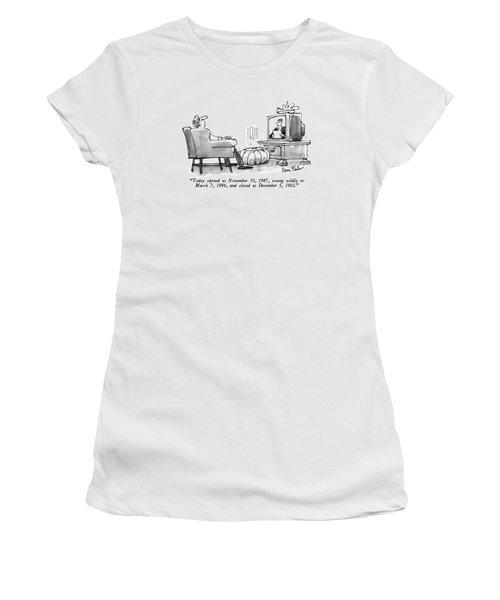 Today Opened As November 10 Women's T-Shirt