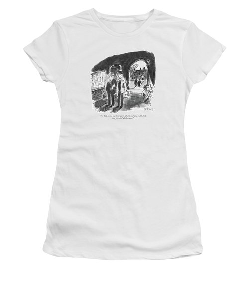 Too Bad About Old Ainsworth. Published Women's T-Shirt