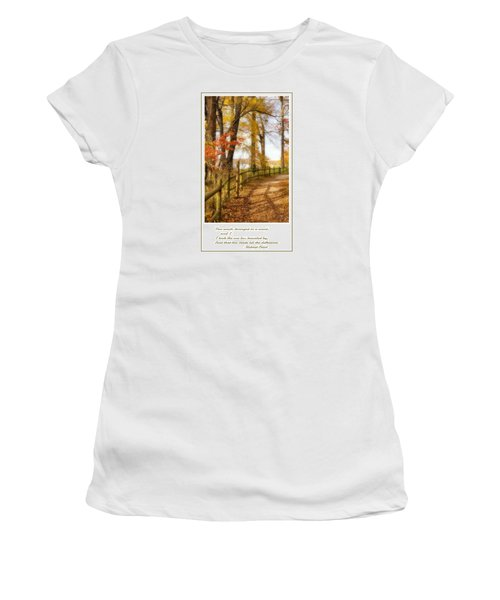 Women's T-Shirt (Junior Cut) featuring the photograph Two Roads Diverged by Jean Goodwin Brooks