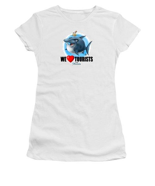 We Love Tourists Shark Women's T-Shirt (Junior Cut) by Scott Ross