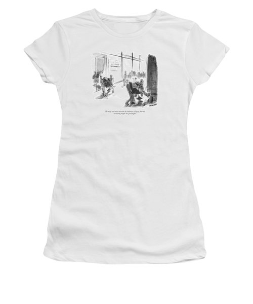 We May Not Have Averted The Takeover Women's T-Shirt