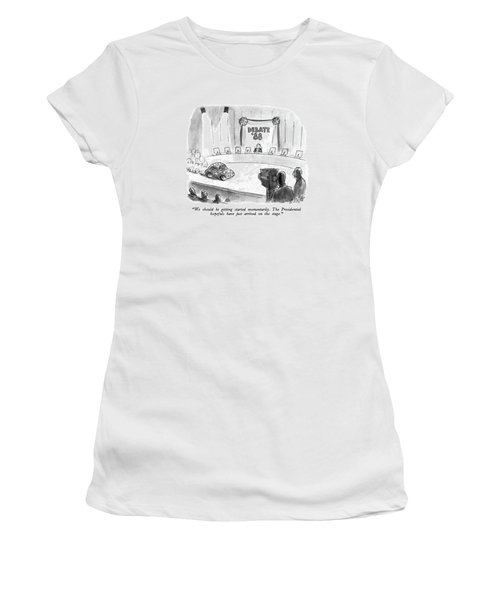 We Should Be Getting Started Momentarily Women's T-Shirt