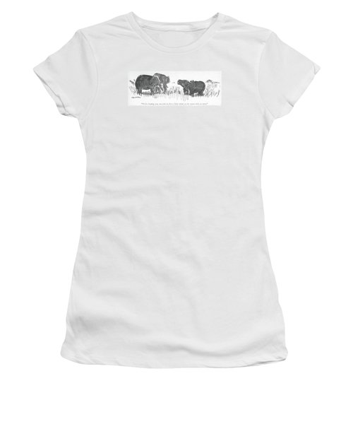 We're Hoping You Can Join Us For A Little Drink Women's T-Shirt