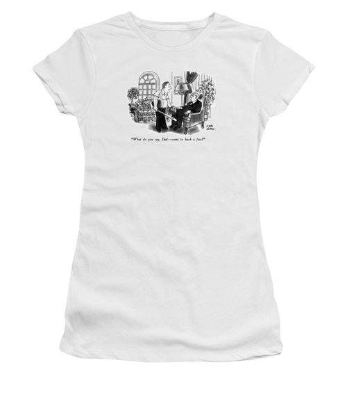 What Do You Say Women's T-Shirt