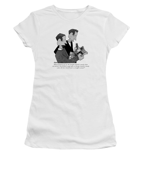 Which Should We Go See: The Straight Romantic Women's T-Shirt