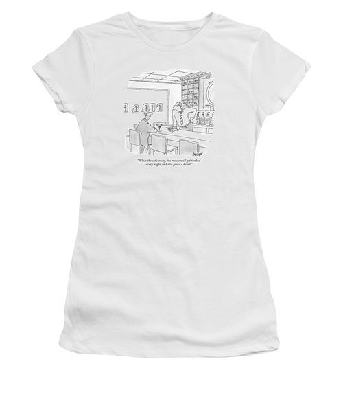 While The Cat's Away Women's T-Shirt