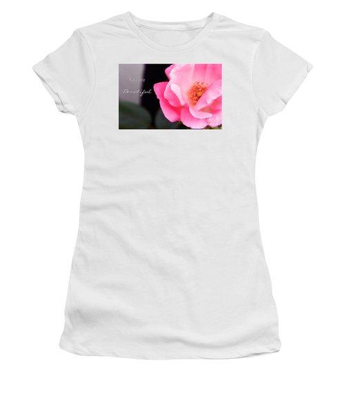You Are Beautiful Women's T-Shirt