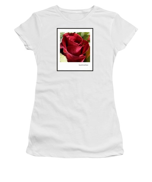 You Are The One For Me Women's T-Shirt (Junior Cut) by Ella Kaye Dickey