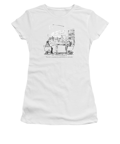Your Book Is A Masterpiece Women's T-Shirt
