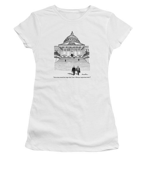 You've Been Around Here Longer Than I Have. What Women's T-Shirt (Junior Cut) by J.B. Handelsman