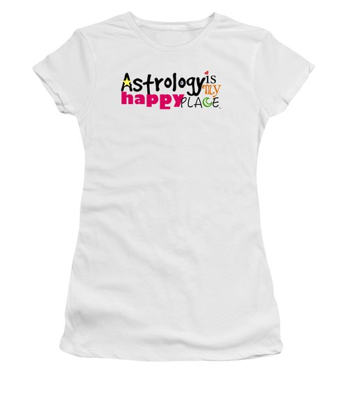 Astrology Is My Happy Place Women's T-Shirt (Junior Cut) by Shelley Overton