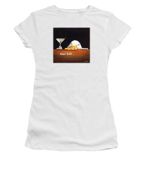 Bar Bill... Women's T-Shirt (Junior Cut) by Will Bullas