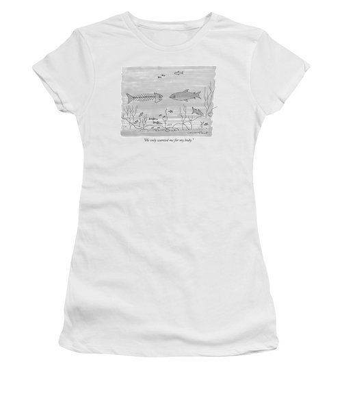 A Fish Skeleton With A Head Speaks To Another Women's T-Shirt