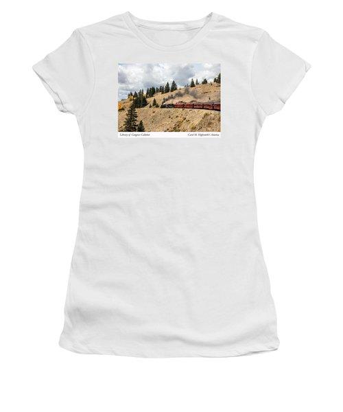 A Scenic Railroad Steam Train, Near Antonito In Conejos County In Colorado Women's T-Shirt (Junior Cut) by Carol M Highsmith