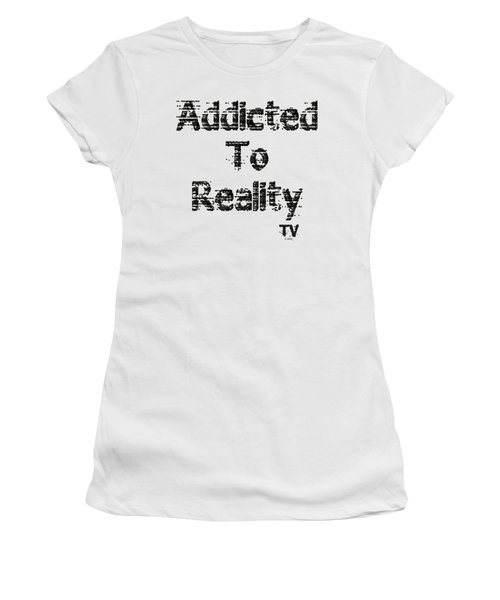 Addicted To Reality Tv - Black Print Women's T-Shirt