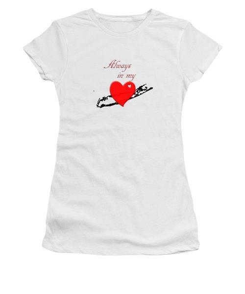 Always In My Heart Li Women's T-Shirt
