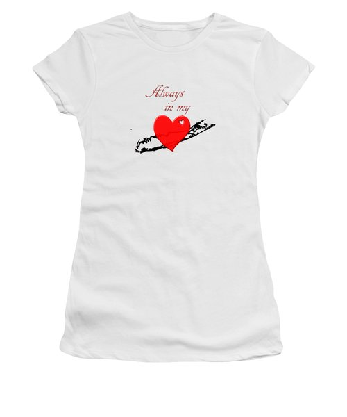 Women's T-Shirt featuring the digital art Always In My Heart Li by Judy Hall-Folde