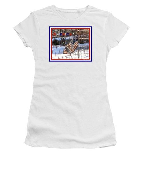 America Where Are We Women's T-Shirt