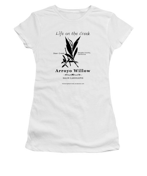 Arroyo Willow - Black Text Women's T-Shirt (Athletic Fit)