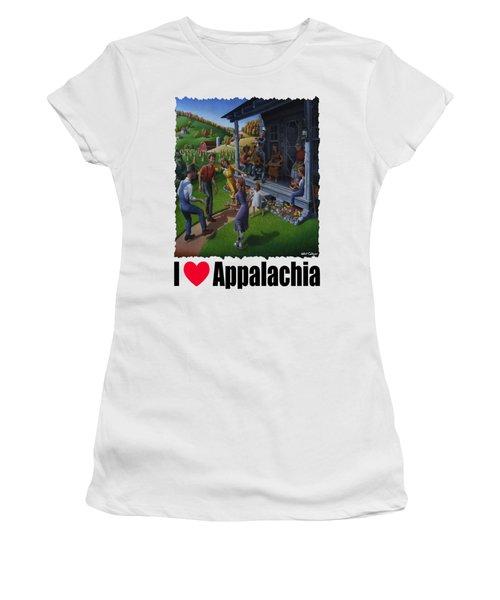 I Love Appalachia - Porch Music - Mountain Music - Appalachian Dancing Women's T-Shirt