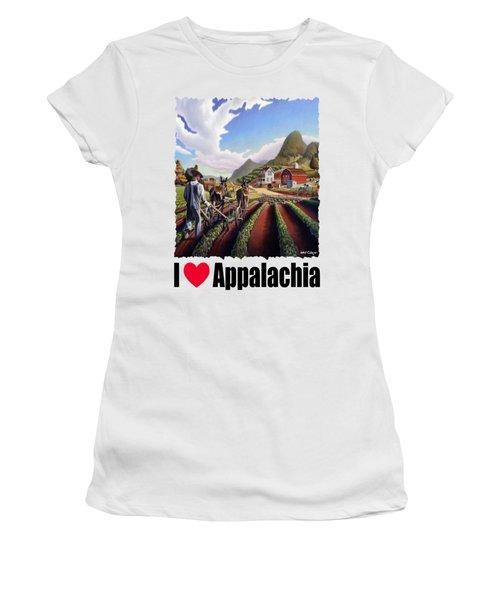 I Love Appalachia - Appalachian Farmer Cultivating Peas - Farm Landscape Women's T-Shirt
