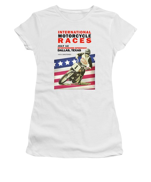 International Motorcycle Races Dallas Women's T-Shirt