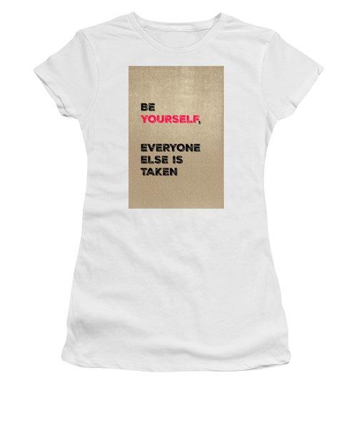 Be Yourself #3 Women's T-Shirt