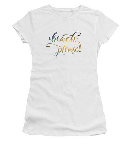 Beach Please Women's T-Shirt (Athletic Fit)