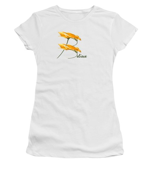Believe Shirt Women's T-Shirt