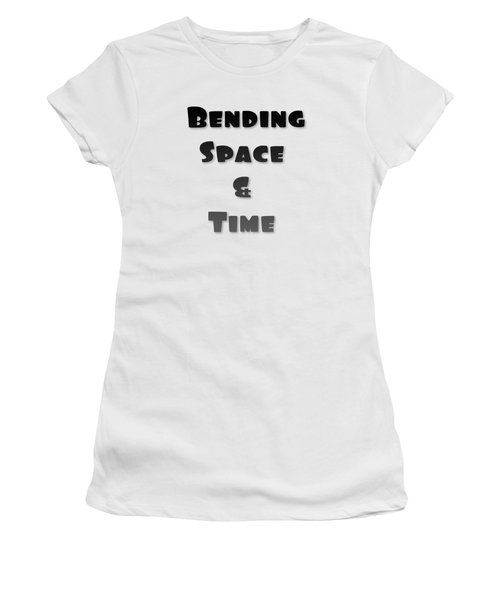 Bending Space And Time, Einstein, Possibility Quotes, Art Prints, Motivational Posters Women's T-Shirt