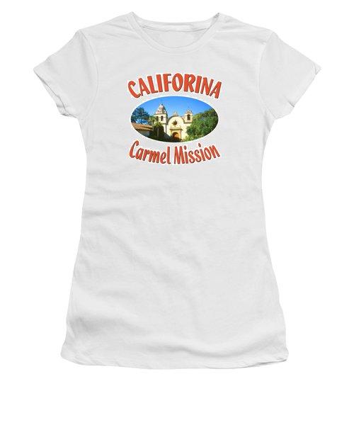Carmel Mission California Design Women's T-Shirt