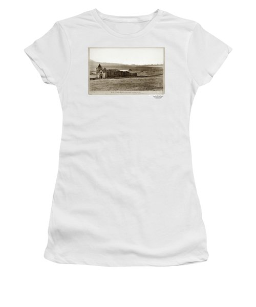 Carmel Mission, With Glimpse Of River And Bay Circa 1880 Women's T-Shirt