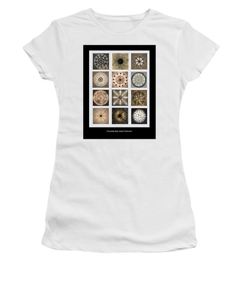 Chandeliers From Chicago Poster Women's T-Shirt