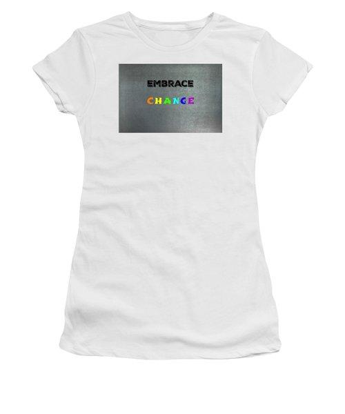 Change #1 Women's T-Shirt