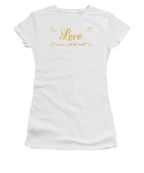 Women's T-Shirt featuring the digital art Corinthians Love Rejoices With The Truth by Rose Santuci-Sofranko