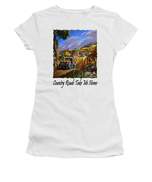 Country Roads Take Me Home - Taking Pumpkins To Market Rural Farm Landscape Women's T-Shirt