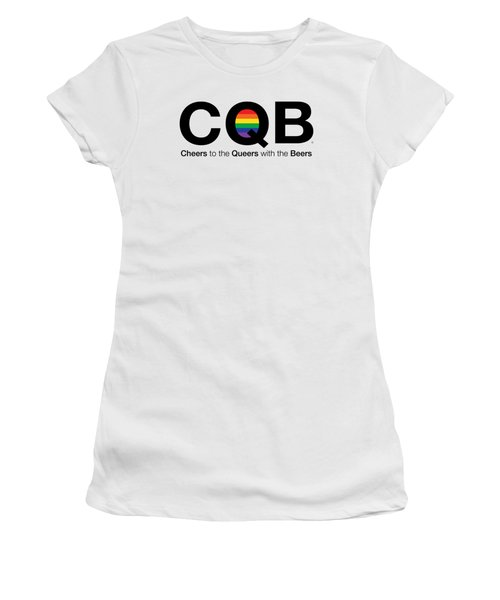 Cqb - Cheers To The Queers With The Beers Women's T-Shirt (Junior Cut) by Arlene Ligori