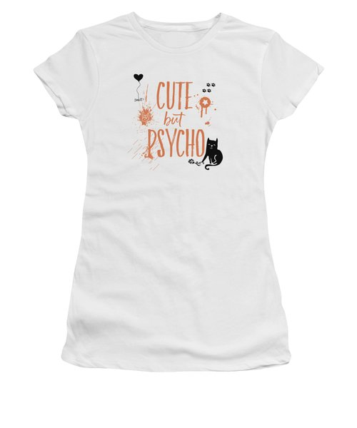Cute But Psycho Cat Women's T-Shirt
