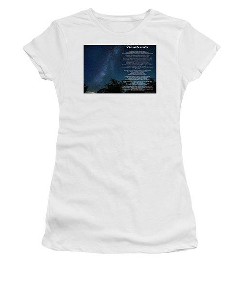 Desiderata - The Milky Way  Women's T-Shirt