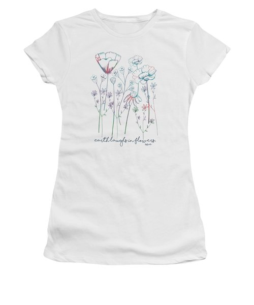 Women's T-Shirt (Junior Cut) featuring the digital art Earth Laughs In Flowers by Heather Applegate