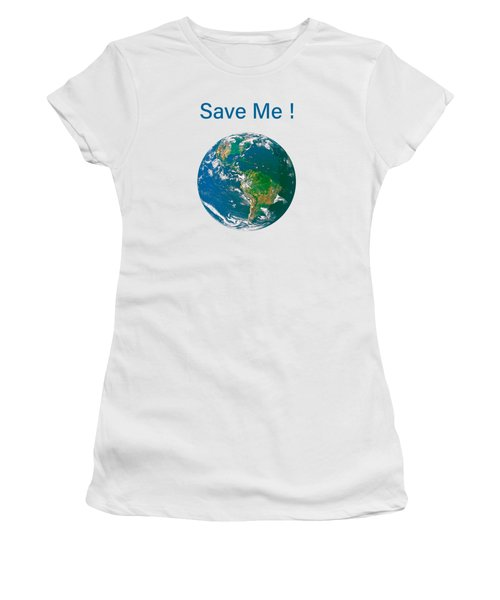 Earth With Save Me Text Women's T-Shirt (Athletic Fit)