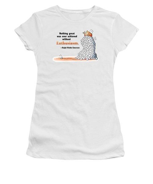 Embrace Enthusiasm Women's T-Shirt